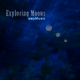 Exploring Moons - music composed by ANDREW WILSON © all rights reserved